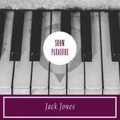 Show Pleasure de Jack Jones