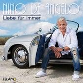 Liebe für immer von Nino de Angelo