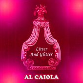 Litter And Glitter by Al Caiola