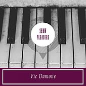 Show Pleasure von Vic Damone