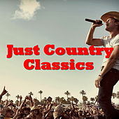 Just Country Classics von Various Artists