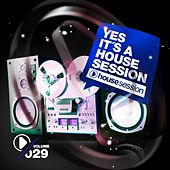 Yes, It's a Housesession, Vol. 29 de Various Artists