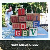 Vote for Me Dummy de Guided By Voices
