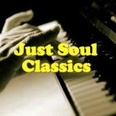 Just Soul Classics von Various Artists