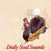 Daily Soul Sounds by Various Artists