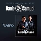 Para a Glória de Deus (Playback) by Daniel & Samuel