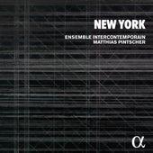 New York by Matthias Pintscher