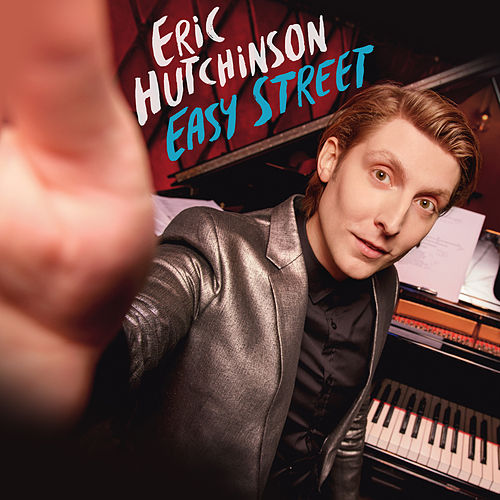 Easy Street (Deluxe) by Eric Hutchinson