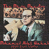The Music Maestro von Mohamed Abdel Wahab