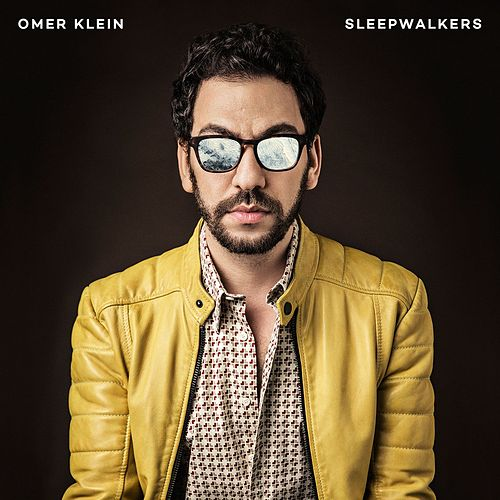 Sleepwalkers by Omer Klein