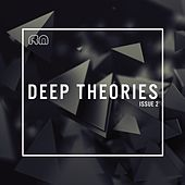 Deep Theories Issue 2 by Various Artists