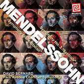 Mendelssohn: Symphonies Nos. 3 & 4 by Park Avenue Chamber Symphony