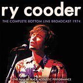 The Complete Bottom Line 1974 (Live) by Ry Cooder