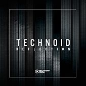 Technoid Reflection, Vol. 1 by Various Artists