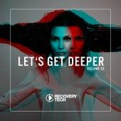 Let's Get Deeper, Vol. 25 von Various Artists
