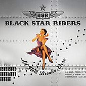 All Hell Breaks Loose (Bonus Version) de Black Star Riders