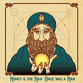 Once Was A Man de Money (Hip-Hop)