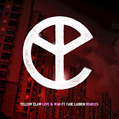 Love & War by Yellow Claw