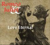 Romeo and Juliet - Love Eternal de Various Artists