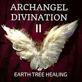 Archangel Divination 2 by Earth Tree Healing