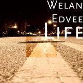Life by Welan Edvee