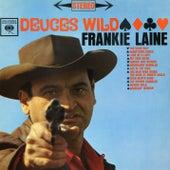 Deuces Wild by Frankie Laine
