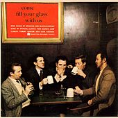 Come Fill Your Glass with Us (Remastered) by Tommy Makem