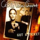 Got a Ticket by Cécile Verny Quartet