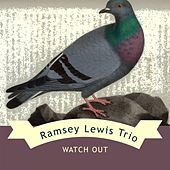 Watch Out by Ramsey Lewis