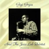 Gigi Gryce and the Jazz Lab Quintet (Remastered 2017) von Gigi Gryce
