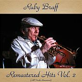 Remastered Hits Vol. 2 (All Tracks Remastered) by Ruby Braff