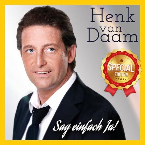 Sag einfach Ja (Special Edition) by Henk Van Daam