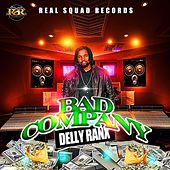 Bad Company by Delly Ranx
