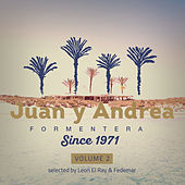 JUAN y ANDREA, Vol. 2 (selected & mixed by Leon El Ray & Fedemar) von Various Artists