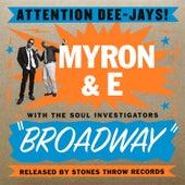 Broadway by Myron & E