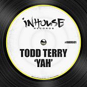 Yah by Todd Terry