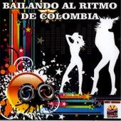 Bailando al Ritmo de Colombia by Various Artists