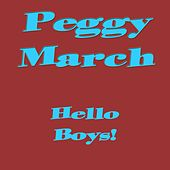 Hello Boys! by Peggy March
