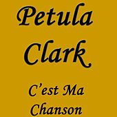 C`est Ma Chanson de Petula Clark