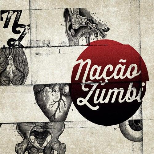 Nacao Zumbi by Nação Zumbi