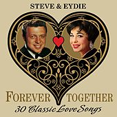 Steve & Eydie (Forever Together) 30 Classic Love Songs by Various Artists