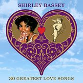 30 Greatest Love Songs de Shirley Bassey
