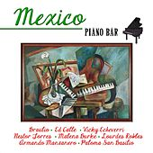 Mexico Piano Bar by Various Artists