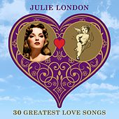 30 Greatest Love Songs by Julie London