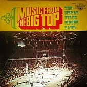 Circus Music from the Big Top by Merle Evans Circus Band