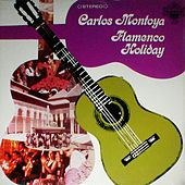 Flamenco Holiday by Carlos Montoya