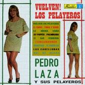 Vuelven los Pelayeros by Pedro Laza Y Sus Pelayeros
