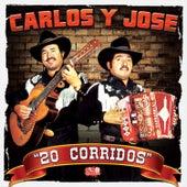 20 Corridos by Carlos Y Jose