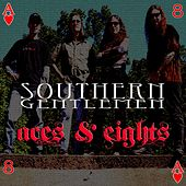 Aces & Eights by Southern Gentlemen