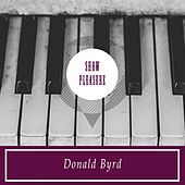 Show Pleasure by Donald Byrd